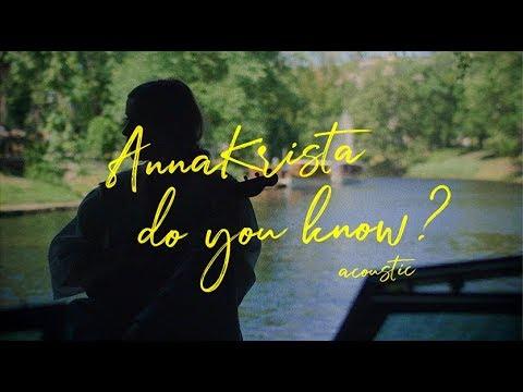 AnnaKrista - Do You Know?(acoustic)