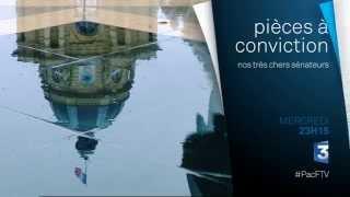 Pièces à conviction : nos très chers sénateurs - Bande-annonce - France 3