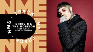Bring Me The Horizon – 'POST HUMAN: SURVIVAL HORROR' | Track By Track