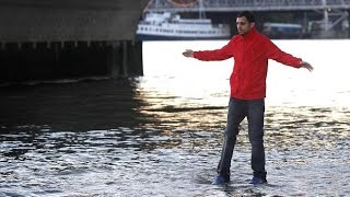 The impossible - The man walking on water.