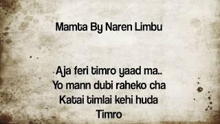 Mamta - Naren Limbu Lyrics