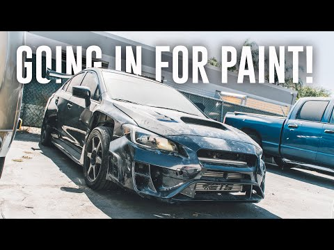 THE WRX IS GETTING PAINTED!