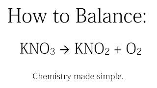 how to balance kno3 kno2 o2
