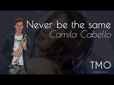 Camila Cabello - Never be the same (TMO Cover)