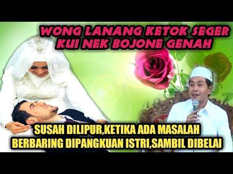 LUCU PENUH BERKAH  !! Wong Lanang Ketok Seger Nek BojoNe Genah KH Anwar Zahid Terbaru