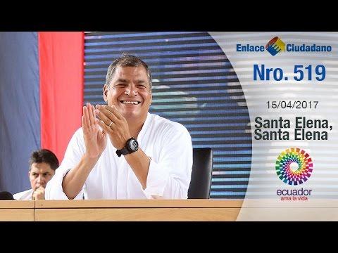 Enlace Ciudadano No 519 desde Santa Elena - Santa Elena