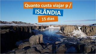 Quanto Custa Viajar Para A Islândia?  Centavo A Centavo!