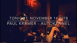 PAUL KRAMER AUTOKENNEL - It's Tonight's Show 11.14.18 - porschelife podcast #121 ✌️❤️🤙