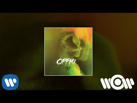 OFFMi - TNT | Official Audio