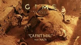 GIMS - CA FAIT MAL feat. Naza (Audio Officiel)