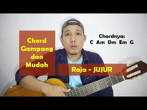Chord Gampang Dan Mudah - Raja JUJUR - Dari C Mayor TUTORIAL GITAR