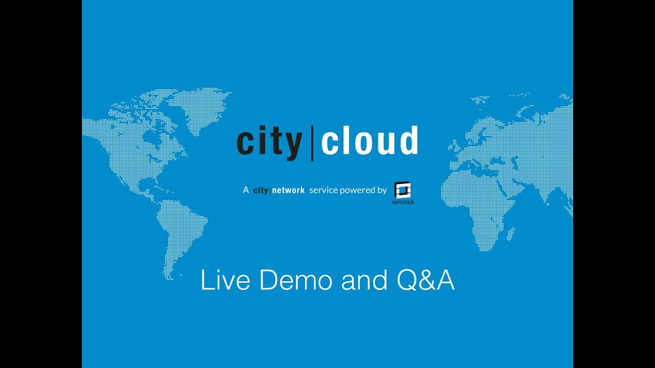 OpenStack Live Demo and Q&A (Video) - City Cloud