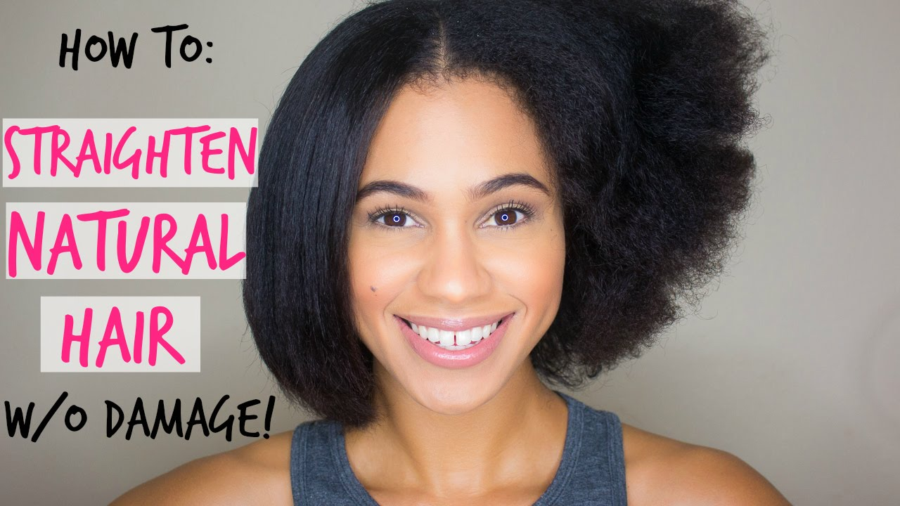 Natural Hair How To Straighten Hair Without Heat Damage Youtube