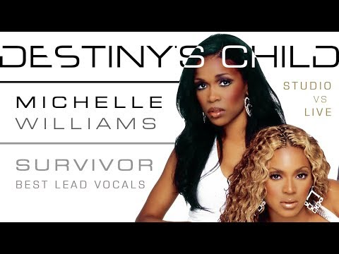 Destiny's Child  Survivor: Michelle Williams' Lead Vocals Studio VS Live