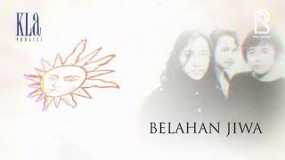 KLa Project - Belahan Jiwa | Official Lyric Video