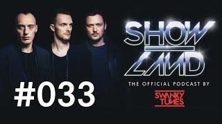 Swanky Tunes - SHOWLAND 033