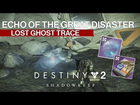 Destiny 2 Dead Ghost Echo of the Great Disaster Archer's Line Lost Ghosts Quests