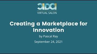 CIDCI Salon: Creating a Marketplace for Innovation