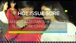 Video Angga Aldi dan Syifa Hadju Sudah Tak Canggung Lagi - Hot Issue Sore download MP3, 3GP, MP4, WEBM, AVI, FLV Mei 2018