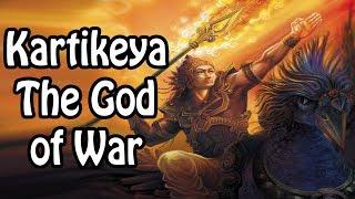Kartikeya: The Hindu God of War (Hindu Religion/Mythology Explained)
