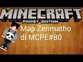 Showcase map zenmatho di mcpe eps 80 MineCraft pe indonesia