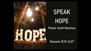 Speak Hope: Guard Hope (Romans 16:17-20)