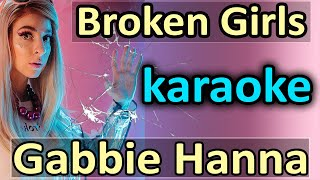 Broken Girls - Gabbie Hanna - Karaoke Instrumental by SoMusique