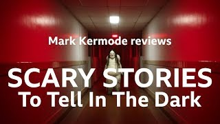 Scary Stories to Tell in the Dark reviewed by Mark Kermode