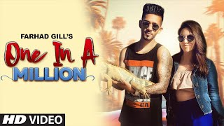 One In A Million (Farhad GIll) Mp3 Song Download