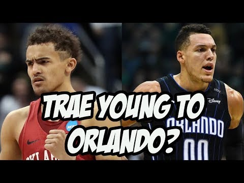 Who Do The Orlando Magic Draft? Trae Young? Mo Bamba?