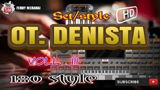 OT. DENISTA VOLL 3 FULL 180 STYLE BY ORG 2020
