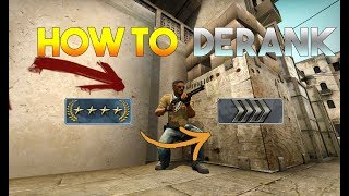 CS:GO - How to Derank in CSGO Fast (2017)