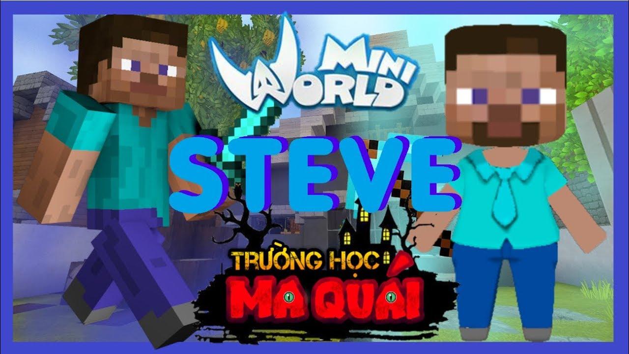 TRƯỜNG HỌC MA QUÁI: -tập 16- 1 ngày làm Steve | Nếu đồ vật của game minecraft có trong mini world