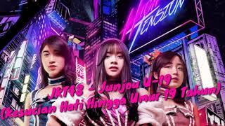 AUDIO LYRICS JKT48 Junjou U 19 Kesucian Hati Hingga Umur 19 Tahun