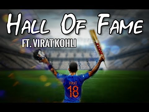 Hall Of Fame ft. Virat Kohli | The Script