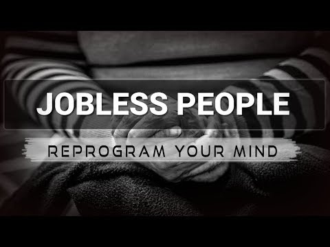Jobless People affirmations mp3 music audio - Law of attraction - Hypnosis - Subliminal