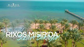 Tatilin ötesinde bir deneyim Rixos ayrıcalıklarıyla Mısır'da sizi bekliyor...