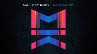 Mallory Knox - Ghost In The Mirror (audio)