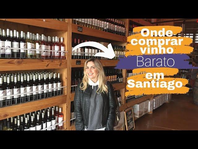 Onde comprar vinho em Santiago no Chile