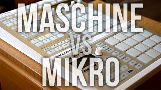 Maschine Mk2 vs Mikro Mk2 - Which One is Better for YOU?