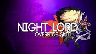 [Reboot] Night Lord OVERRIDE 5th Job Skill Showcase
