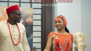 Chichi and denrele – the traditional wedding