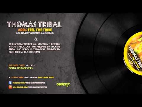 Thomas Tribal - Feel the Tribe (Alex Lemar Remix) [Trigonometric Records]