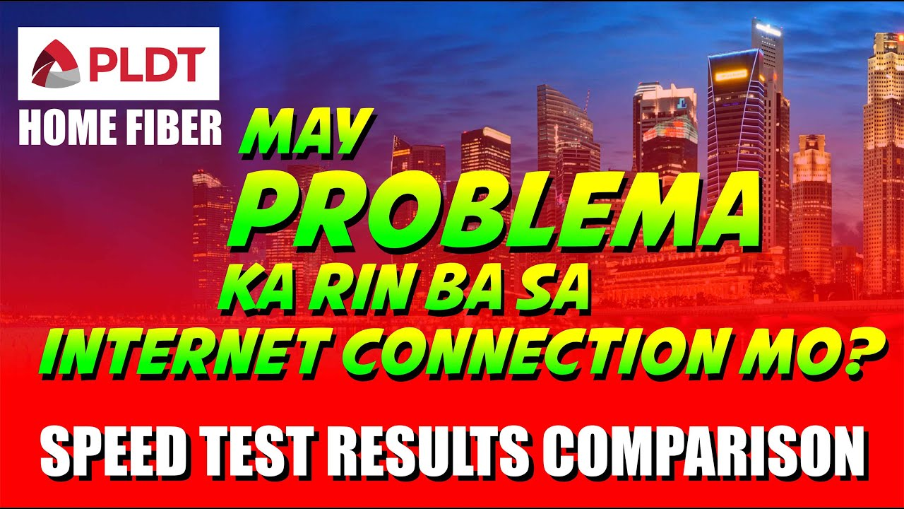 PLDT Home/Fibr connection problem/Speed Test Results ...