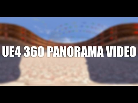 UE4 360 Panorama Video