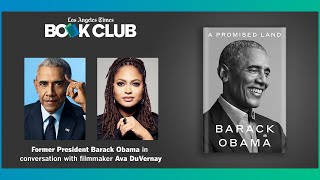 Former President Barack Obama and filmmaker Ava DuVernay at the L.A. Times Community Book Club