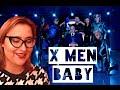 X men Baby!