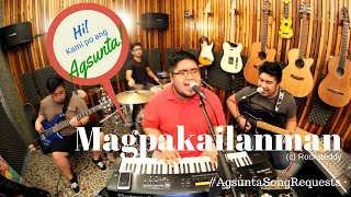 Magpakailanman | (c) Rocksteddy | #AgsuntaSongRequests