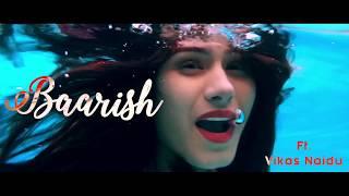 BAARISH Teaser | Ft. VIkas Naidu | Directed By Rohit Badgujar | COMING SOON