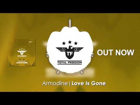 Armodine - Love Is Gone (Original Mix)